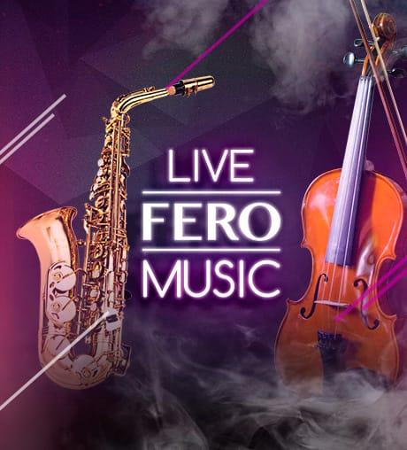 LIVE FERO MUSIC